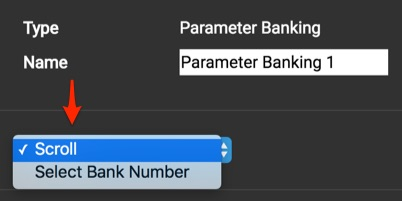 Parameter Banking scroll or select